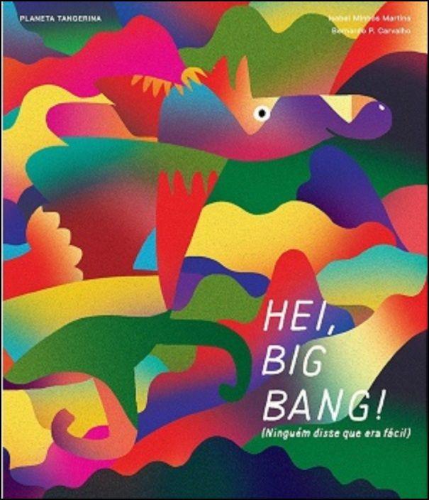 Hei, Big Bang! (Ninguém disse que era fácil)