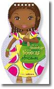 Tudo Para Desenhar as Minhas Bonecas Africanas