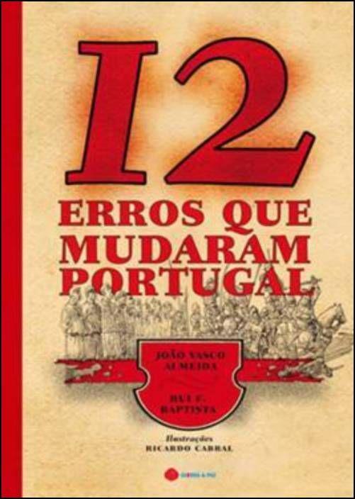 12 Erros que Mudaram Portugal