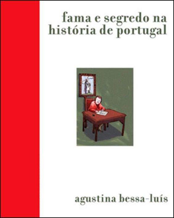 Fama e Segredo na História de Portugal
