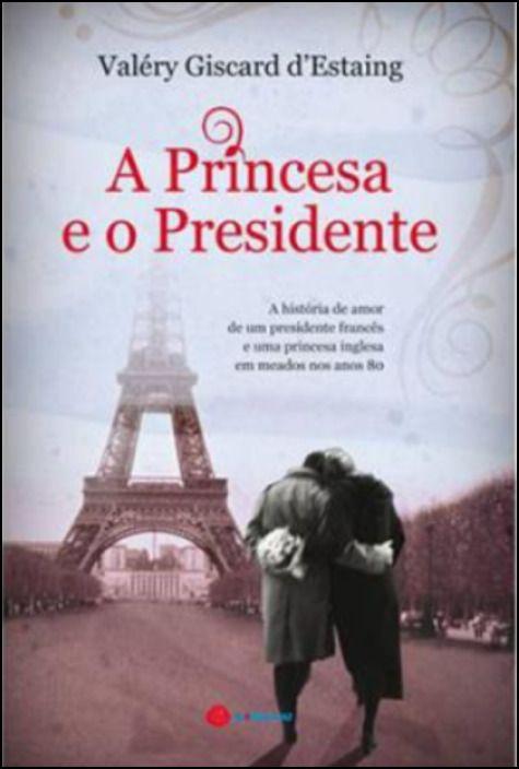 A Princesa e o Presidente