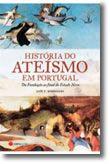 História do Ateísmo em Portugal