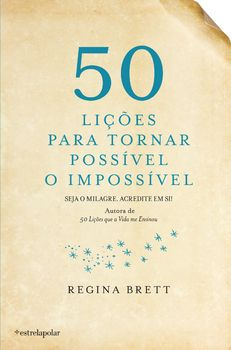 50 Lições para Tornar Possível o Impossível