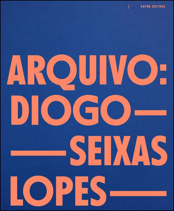 Arquivo Diogo Seixas Lopes