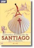 Caminho Português de Santiago de Compostela: My Way
