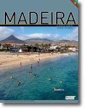 Madeira e Porto Santo - Viagens e Histórias