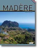 Madère et Porto Santo - Voyages et Histoires