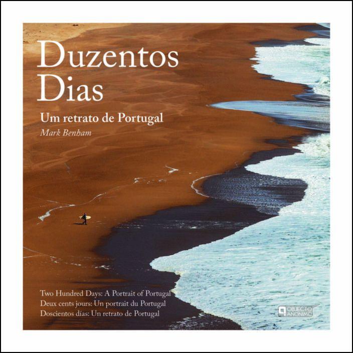 Duzentos Dias: um retrato de Portugal