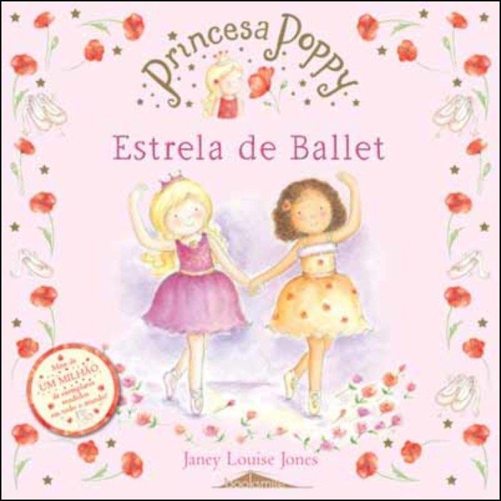 Princesa Poppy - Estrela de Ballet