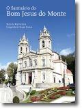 O Santuário do Bom Jesus do Monte