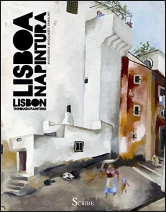 Lisboa na Pintura/Lisbon Through Painting