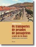 Os Transportes de Pesados de Passageiros a Norte do Rio Douro: Subsídios para a