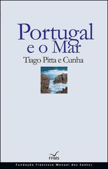 Portugal e o Mar (Brochado)