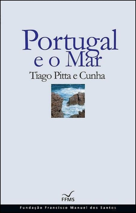 Portugal e o Mar (Cartonado)