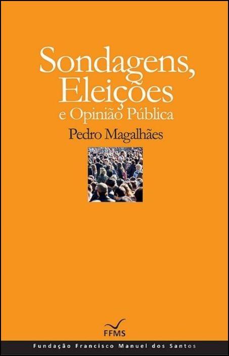 Sondagens, Eleições e Opinião (Cartonado)