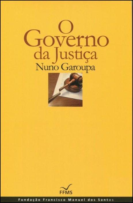 O Governo da Justiça (Cartonado)