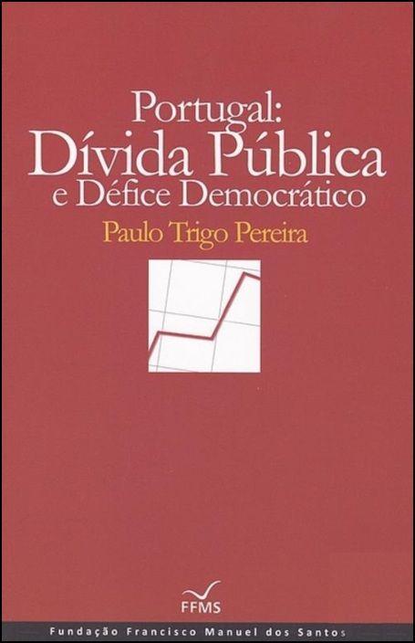 Portugal - Dívida Pública e Défice Democrático