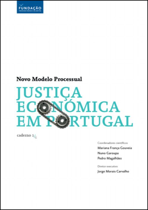 Justiça Económica: Novo Modelo Processual (caderno)