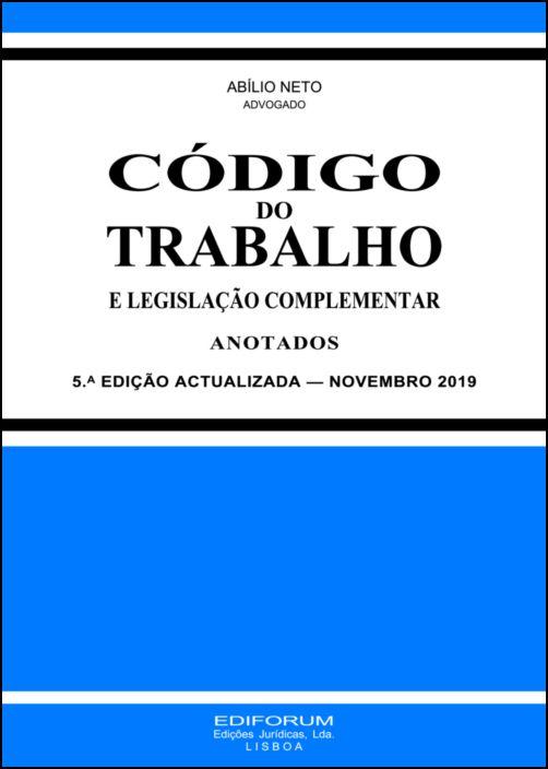 Código do Trabalho e Legislação Complementar Anotados