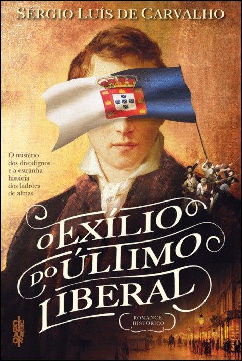 O Exílio do Último Liberal