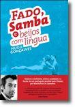 Fado,Samba e beijos com língua