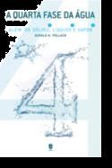 A Quarta Fase da Água - Além de Sólido, Líquido e Vapor