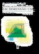 Modelação Matemática em Dimensão Um - Uma Introdução Via Equações Diferenciais e às Diferenças