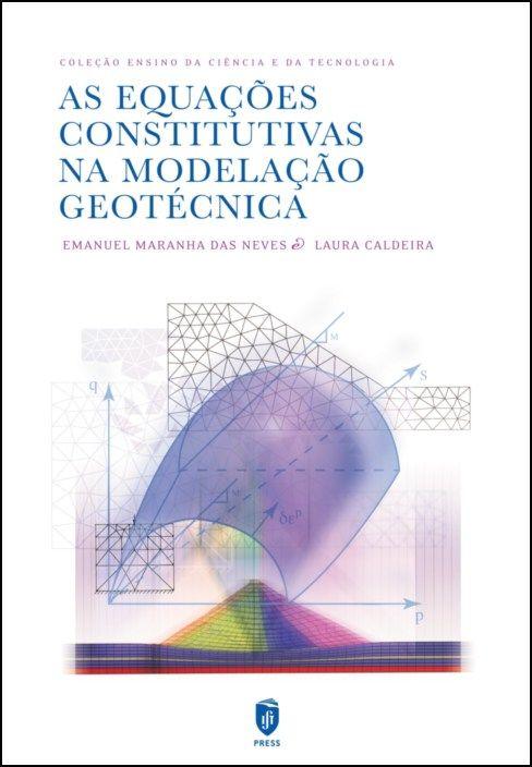 As Equações Constitutivas em Geotecnia