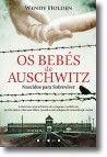 Os Bebés de Auschwitz