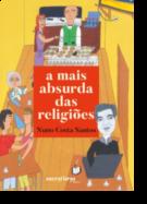 A Mais Absurda das Religiões