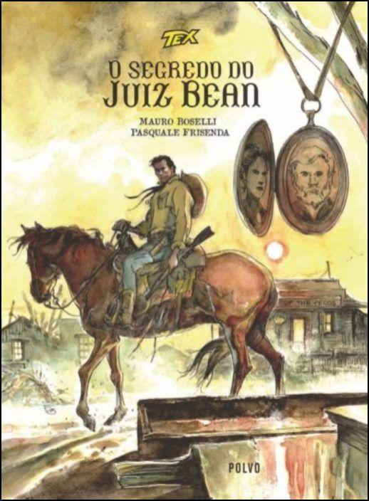 O Segredo Do Juiz Bean - Capa Tex A Cavalo