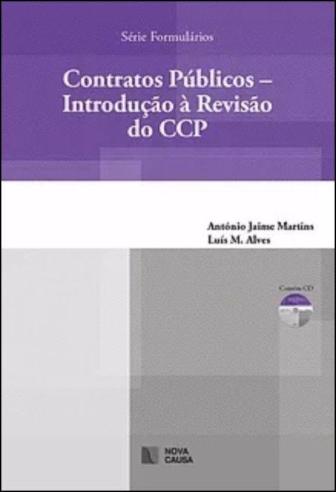 Contratos Públicos - Introdução à Revisão do CCP
