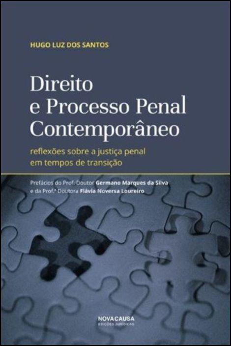 Direito e Processo Penal Contemporâneo