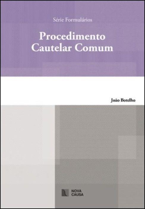 Procedimento Cautelar Comum