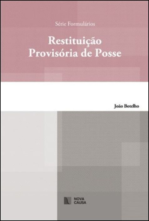 Restituição Provisória de Posse