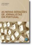 As Novas Gerações de Jornalistas em Portugal