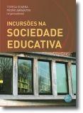 Incursões na Sociedade Educativa