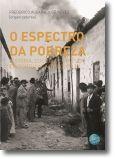 O Espectro da Pobreza: história, cultura e política em Portugal no século XX