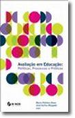 Avaliação em Educação - Políticas, Processos e Práticas