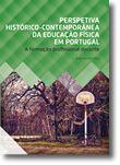 Perspetiva Histórico-Contemporânea da Educação Física em Portugal - A formação profissional docente