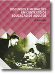 Discursos e Mediações em Contexto de Educação de Adultos - A Televisão