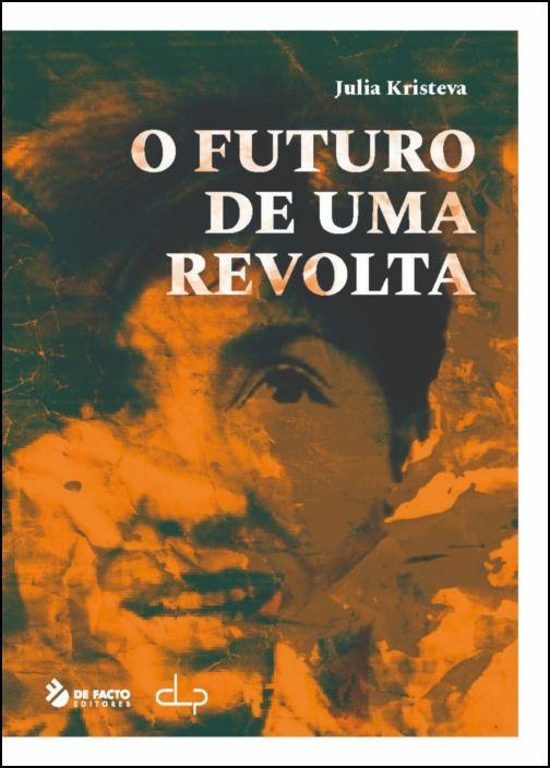 O Futuro de Uma Revolta