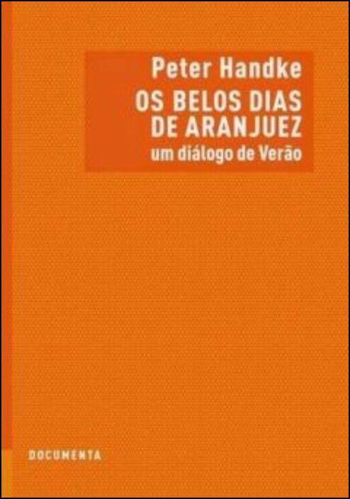 Os Belos Dias de Aranjuez: um diálogo de verão