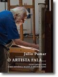 O Artista Fala... Conversas com Sara Antónia Matos e Pedro Faro