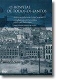 O Hospital de Todos-os-Santos: assistência à pobreza em Portugal no século XVI