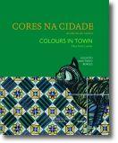 Cores na Cidade: azulejaria do Lumiar / Colours in Town: tiles from Lumiar