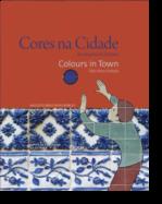 Cores na Cidade: azulejaria da Estrela / Colours in Town: tiles from Estrela