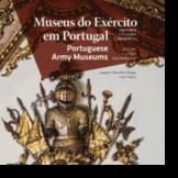 Museus do Exército em Portugal/Portuguese Army Museums