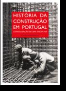 História da Construção em Portugal: consolidação de uma disciplina