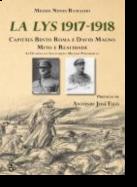 La Lys 1917-1918 - Capitães Bento Roma e David Magno - Mito e Realidade. As Divisões na Instituição Militar Portuguesa
